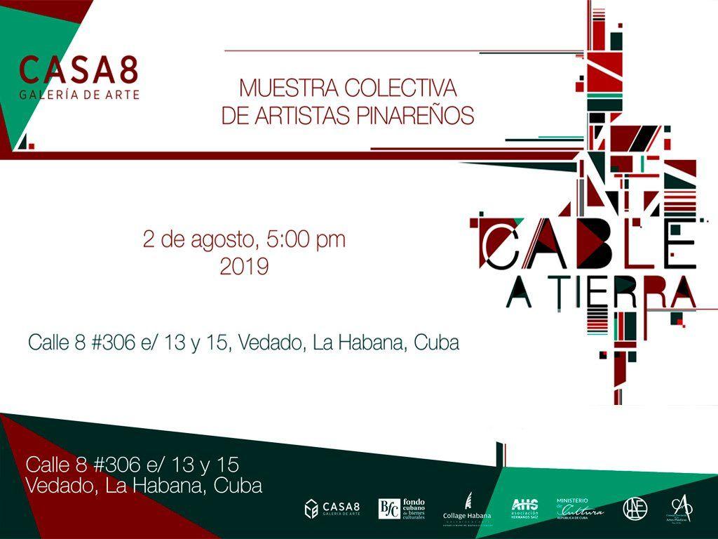 """""""Cable a tierra"""". Galería Casa 8. La Habana. 2019"""